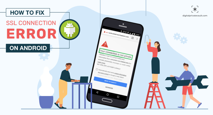 How to Fix SSL Connection Error on Android Phone